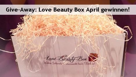 Gewinnspiel: Love Beauty Box April