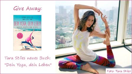 """Gewinnspiel: Tara Stiles """"Dein Yoga, dein Leben"""""""